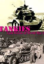 Tankies: Tank Heroes of World War II
