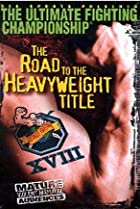 Image of UFC 18: Road to the Heavyweight Title