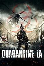 Quarantine LA(2016)