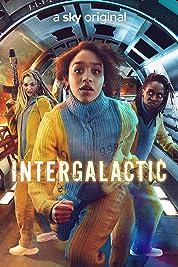 Intergalactic - Season 1 (2021) poster