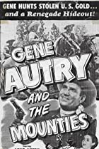 Image of Gene Autry and The Mounties