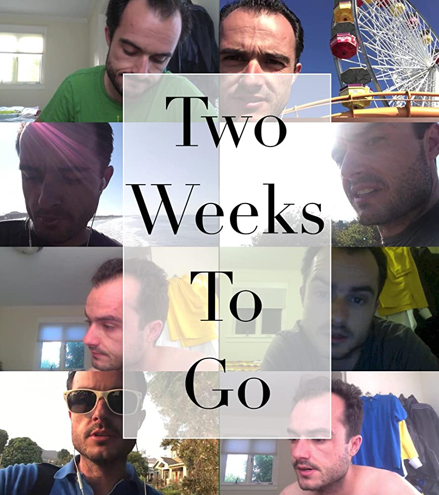 Two Weeks to Go (2017)