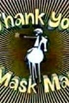 Image of Thank You Mask Man