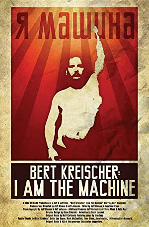 Bert Kreischer: I Am The Machine (2014)