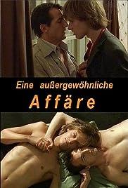 Eine aussergewöhnliche Affäre(2002) Poster - Movie Forum, Cast, Reviews
