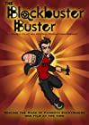 """The Blockbuster Buster"""