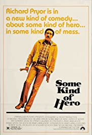 Some Kind of Hero(1982) Poster - Movie Forum, Cast, Reviews