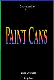 Paint Cans (1994) Poster - Movie Forum, Cast, Reviews