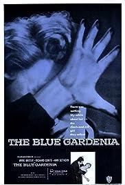 The Blue Gardenia Poster