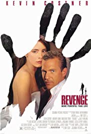 Revenge (1990) Poster - Movie Forum, Cast, Reviews