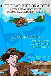 L' ultimo esploratore - vita e avventure del barone Franchetti Poster