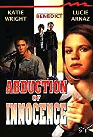 Abduction of Innocence (1996) Poster - Movie Forum, Cast, Reviews