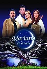Mariana de la noche Poster - TV Show Forum, Cast, Reviews