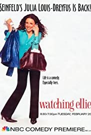 Watching Ellie Poster - TV Show Forum, Cast, Reviews
