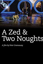 A Zed & Two Noughts (1985) Poster - Movie Forum, Cast, Reviews