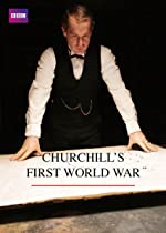 Churchill s First World War(2013)