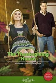 The Thanksgiving House (2013) Poster - Movie Forum, Cast, Reviews
