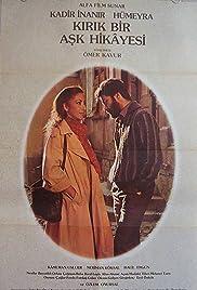 Kirik Bir Ask Hikayesi Poster