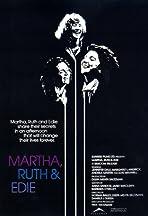 Martha, Ruth & Edie