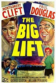 The Big Lift (1950) Poster - Movie Forum, Cast, Reviews