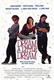 Dream a Little Dream (1989) Poster - Movie Forum, Cast, Reviews