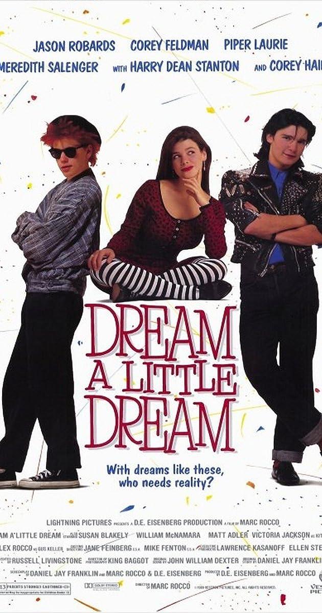 John Grissom Imdb >> Dream a Little Dream (1989) - IMDb