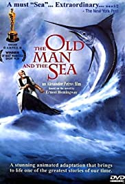 The Old Man and the Sea (1999) Poster - Movie Forum, Cast, Reviews