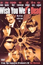 Image of Wish You Were Dead