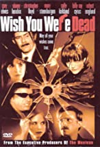 Primary image for Wish You Were Dead