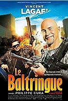 Le baltringue (2010) Poster