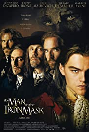 The Man in the Iron Mask (1998) Poster - Movie Forum, Cast, Reviews