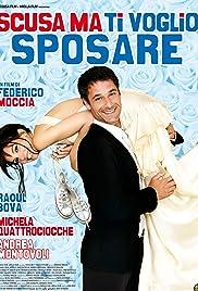 Scusa ma ti voglio sposare(2010) Poster - Movie Forum, Cast, Reviews