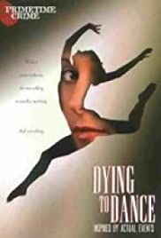Dying to Dance(2001) Poster - Movie Forum, Cast, Reviews