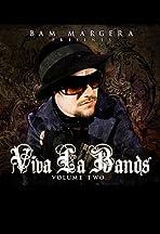 Bam Margera Presents: Viva La Bands Vol. 2