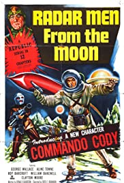Radar Men from the Moon (1952) Poster - Movie Forum, Cast, Reviews