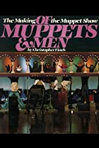Image of Of Muppets and Men: The Making of 'The Muppet Show'