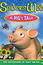 Image of Spider's Web: A Pig's Tale