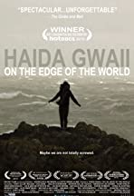 Haida Gwaii: On the Edge of the World