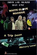 White Glove Massive