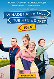 Vi hade i alla fall tur med vädret igen! (2008) Poster - Movie Forum, Cast, Reviews