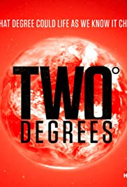 Two Degrees: The Point of No Return (2017)
