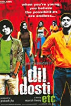 Image of Dil Dosti Etc