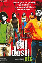 Dil Dosti Etc (2007) Poster - Movie Forum, Cast, Reviews