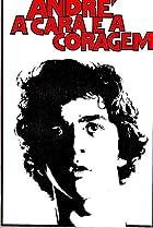 Image of André, a Cara e a Coragem