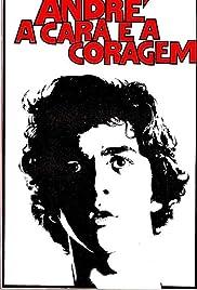 André, a Cara e a Coragem Poster