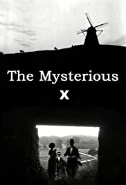 The Mysterious X(1914) Poster - Movie Forum, Cast, Reviews