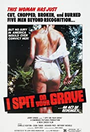 I Spit on Your Grave (1978) Poster - Movie Forum, Cast, Reviews