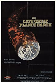 The Late Great Planet Earth (1979) Poster - Movie Forum, Cast, Reviews