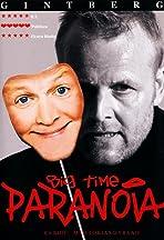 Jan Gintberg: Big Time Paranoia