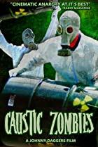 Image of Caustic Zombies